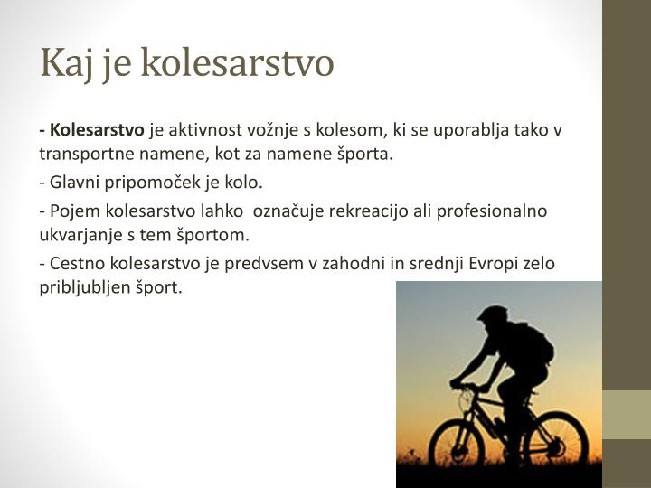 Kaj je kolesarstvo