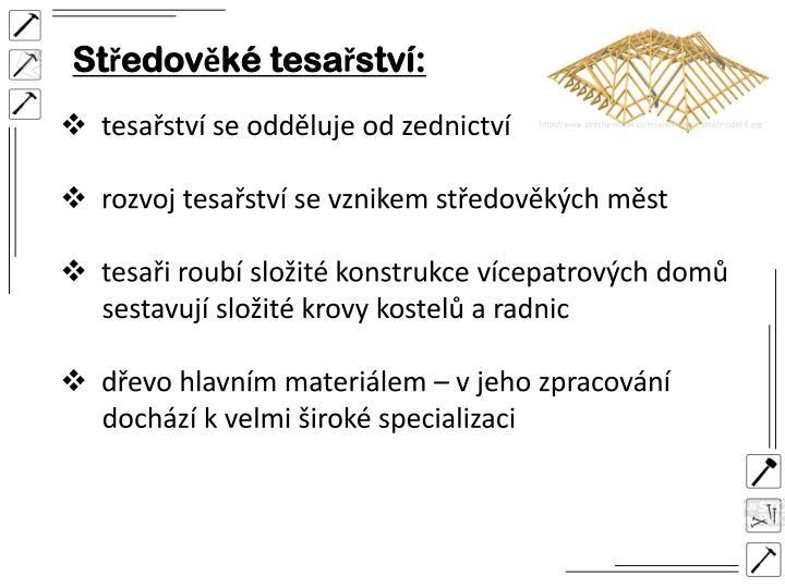 Středověké tesařství:
