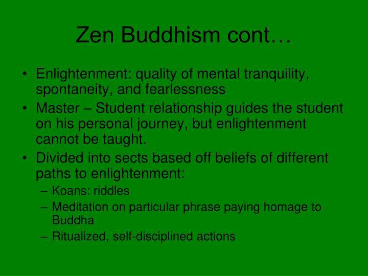 Zen Buddhism cont…