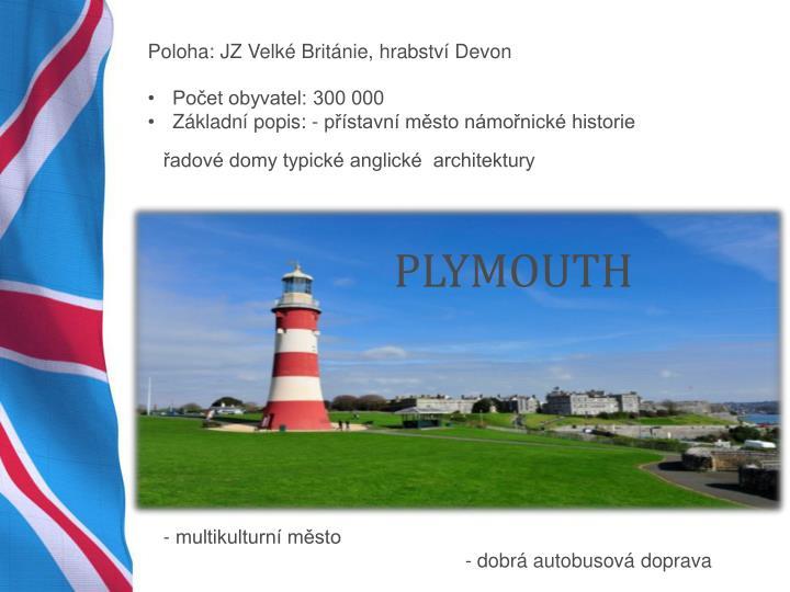 Poloha: JZ Velké Británie, hrabství Devon