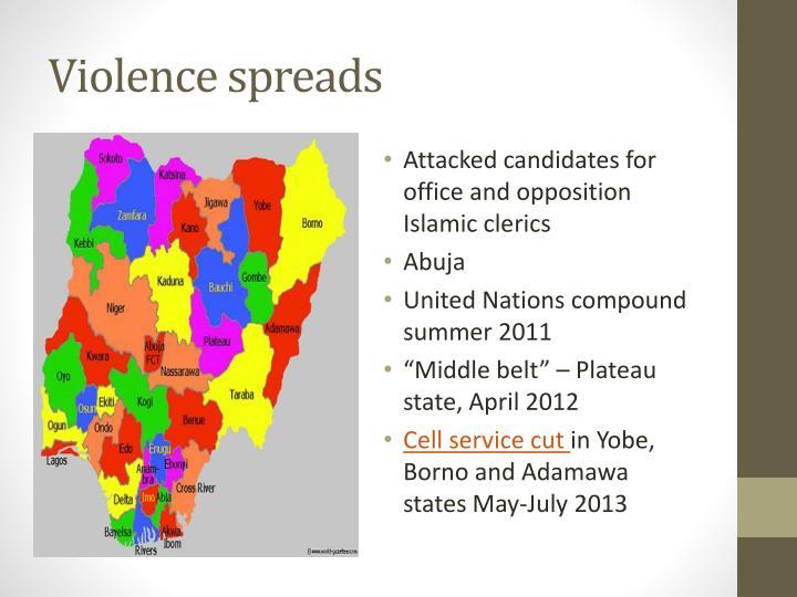 Violence spreads