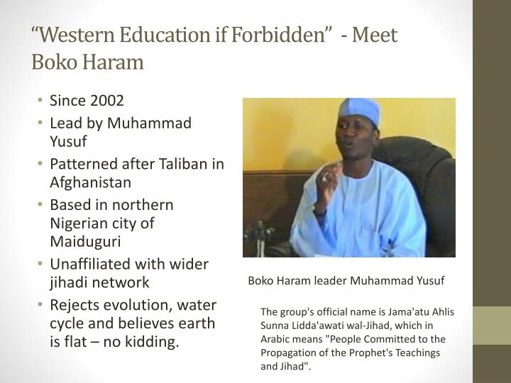 """Western Education if Forbidden""  - Meet Boko Haram"