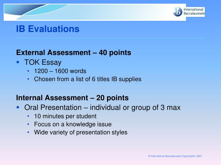 IB Evaluations