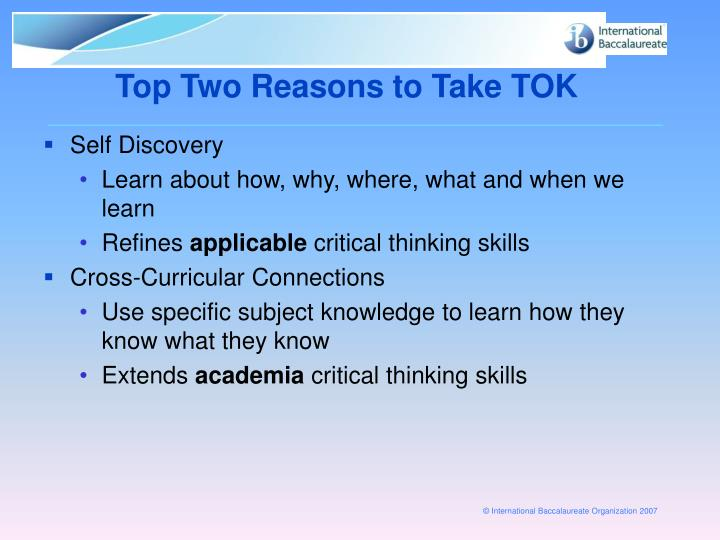 Top Two Reasons to Take TOK