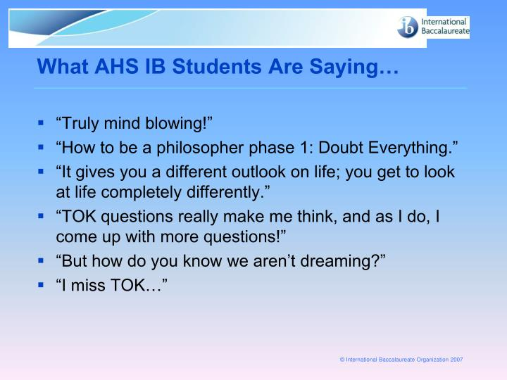 What AHS IB Students Are Saying…