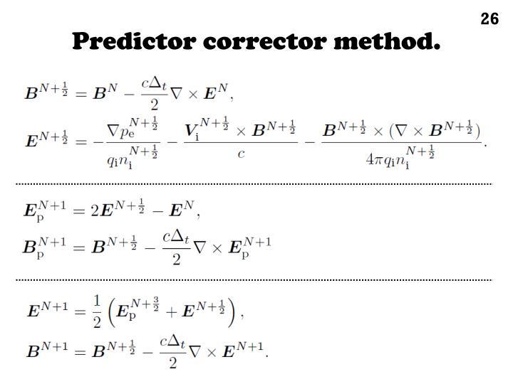 Predictor corrector method.