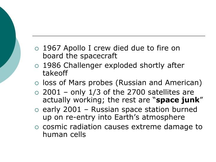1967 Apollo I crew died due to fire on board the spacecraft