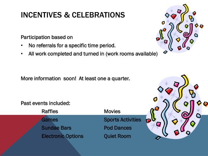 Incentives & Celebrations