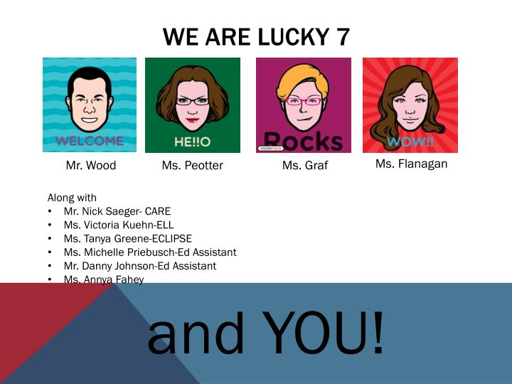 We are Lucky 7