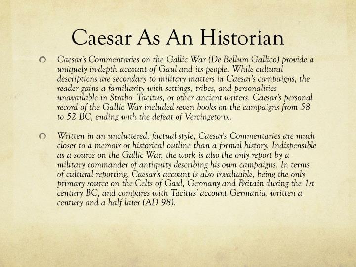 Caesar As An Historian