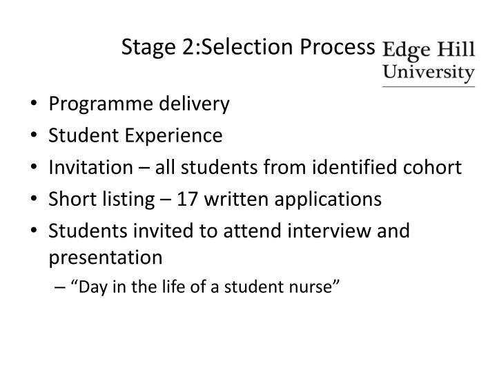 Stage 2:Selection Process