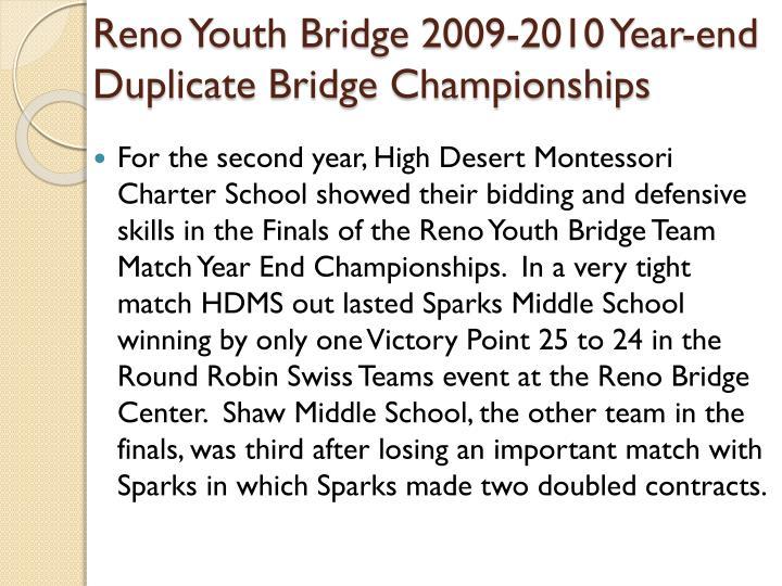 Reno Youth Bridge 2009-2010 Year-end Duplicate Bridge Championships