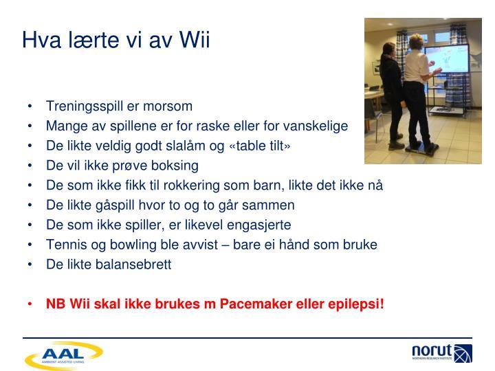 Hva lærte vi av Wii