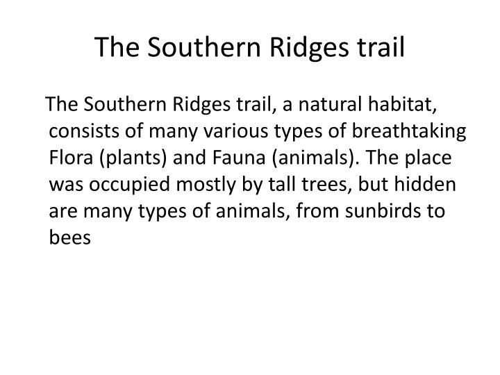 The Southern Ridges trail