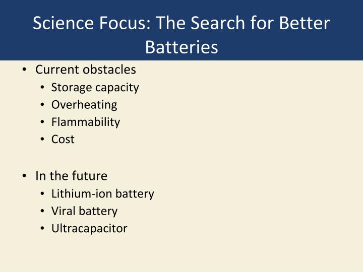 Science Focus: The Search for Better Batteries