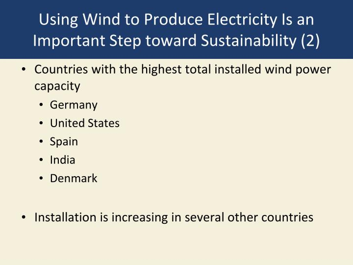 Using Wind to Produce Electricity Is an Important Step toward Sustainability (2)
