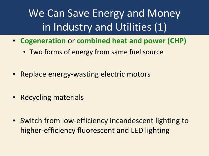 We Can Save Energy and Money