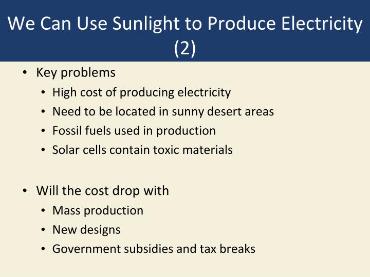 We Can Use Sunlight to Produce Electricity (2)