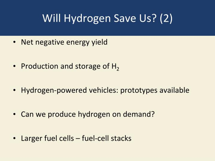 Will Hydrogen Save Us? (2)