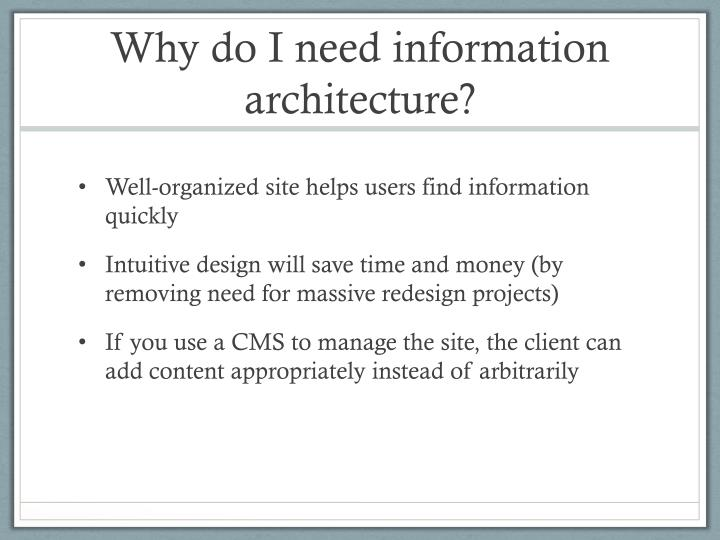 Why do I need information architecture?