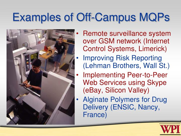 Examples of Off-Campus MQPs