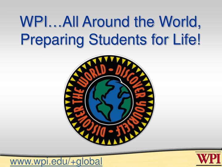 WPI…All Around the World,