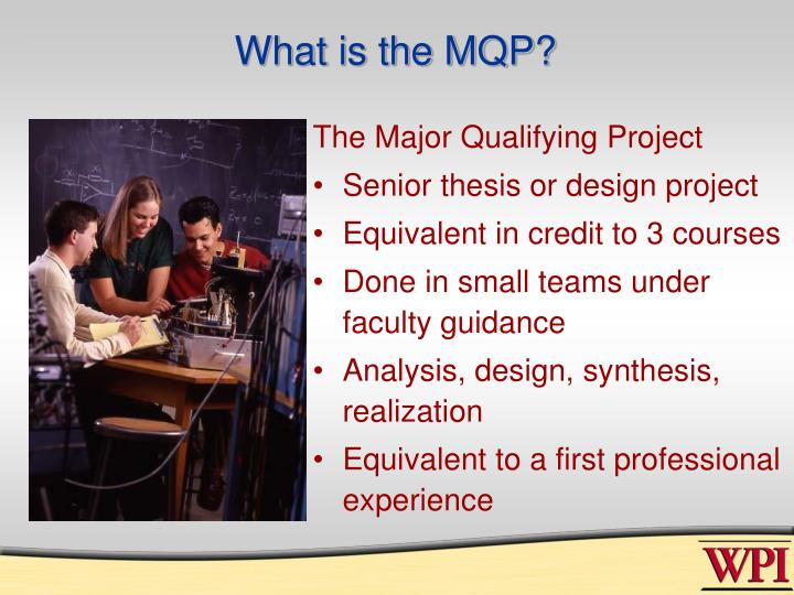 What is the MQP?