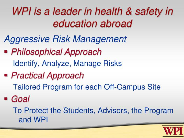 WPI is a leader in health & safety in education abroad
