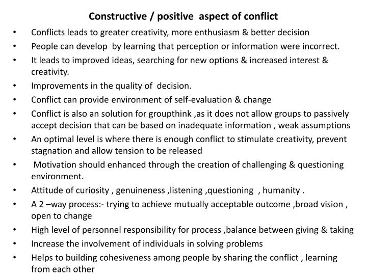 Constructive / positive  aspect of conflict