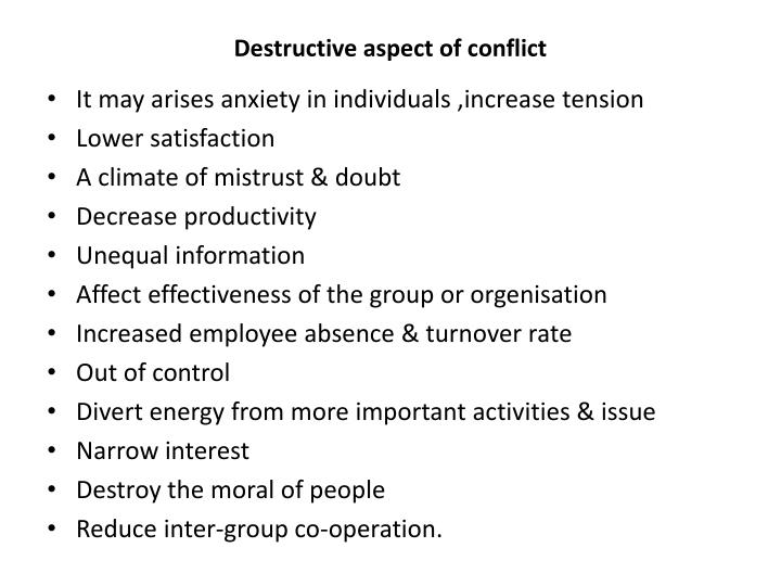 Destructive aspect of conflict