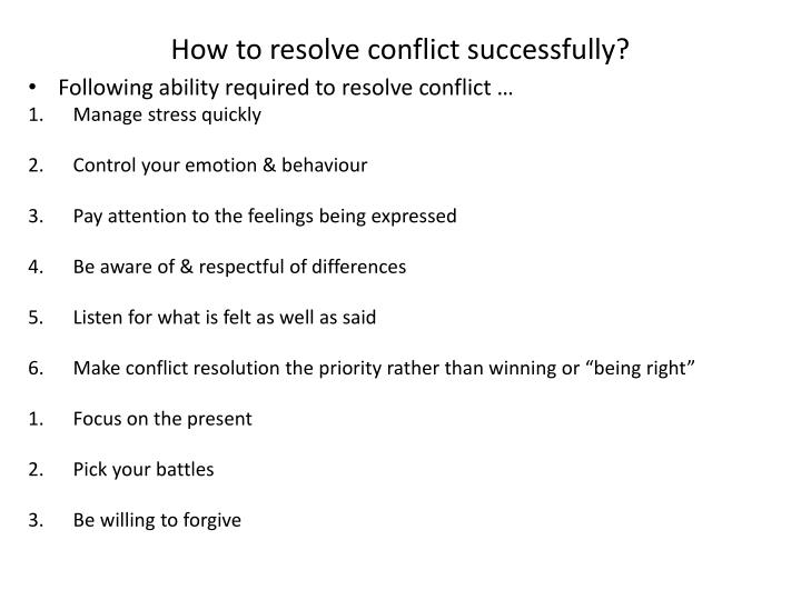 How to resolve conflict successfully?