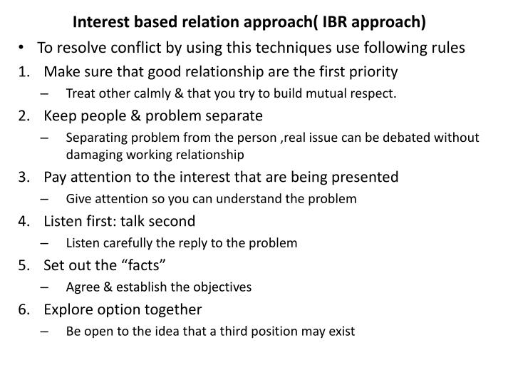 Interest based relation approach( IBR approach)