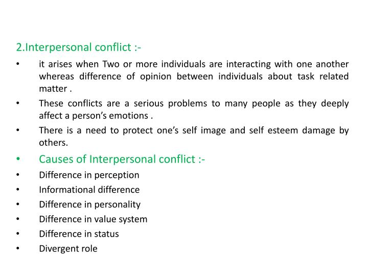 2.Interpersonal conflict :-