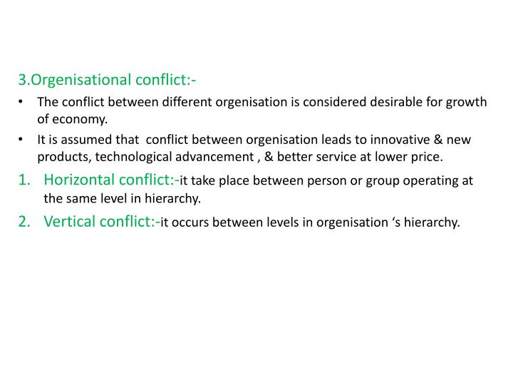 3.Orgenisational conflict:-