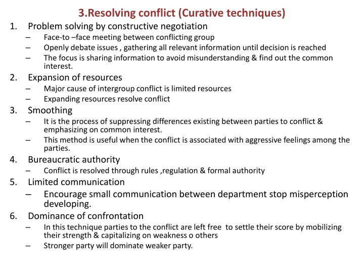 3.Resolving conflict (Curative techniques)