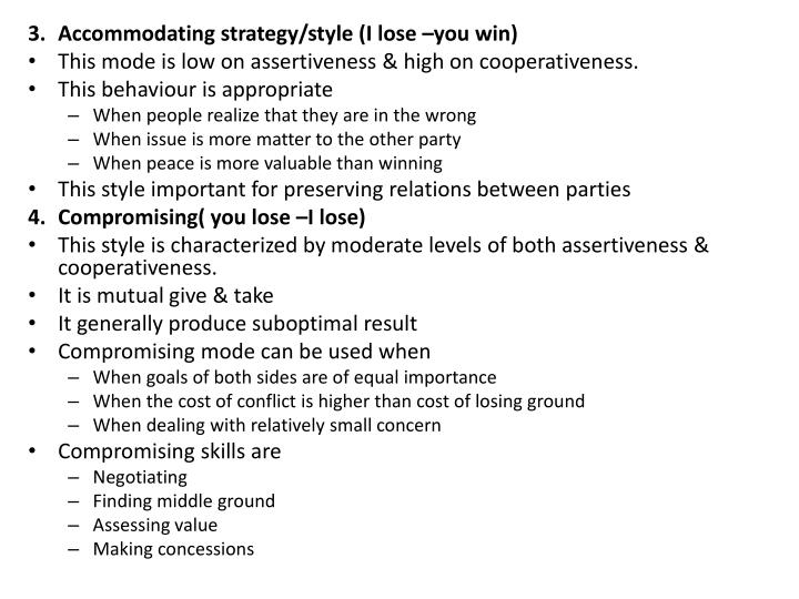 3.	Accommodating strategy/style (I lose –you win)