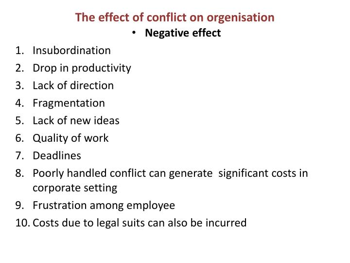 The effect of conflict on orgenisation