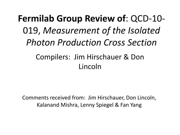 Fermilab group review of qcd 10 019 measurement of the isolated photon production cross section