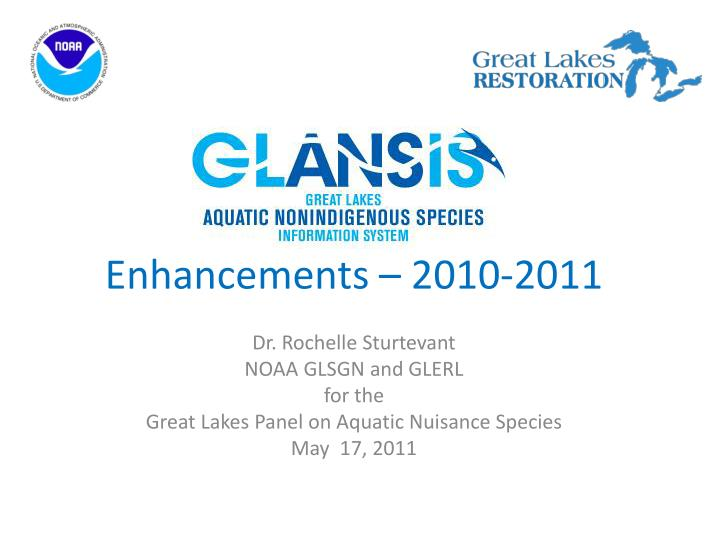 Enhancements 2010 2011