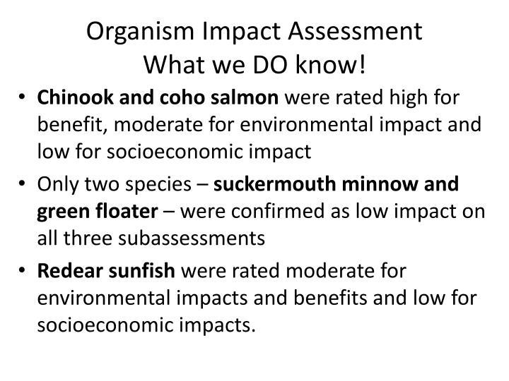 Organism Impact Assessment