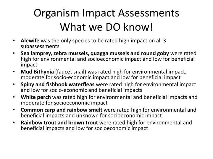 Organism Impact Assessments