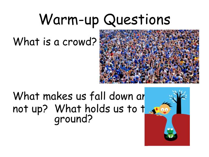 Warm up questions1