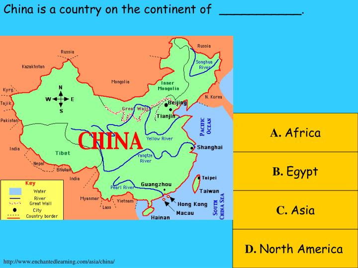 China is a country on the continent of  ___________.