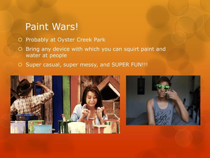 Paint Wars!