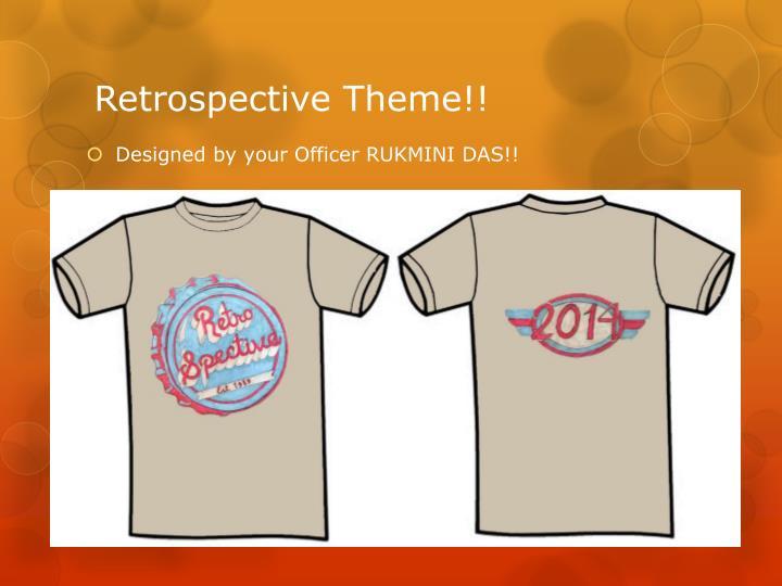 Retrospective Theme!!