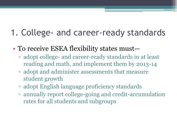 1. College- and career-ready standards