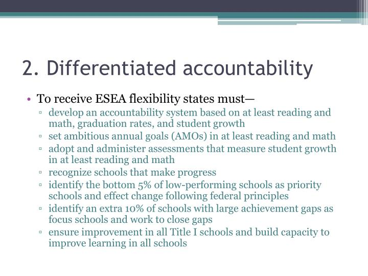 2. Differentiated accountability