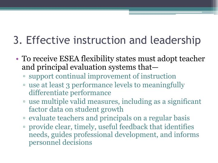 3. Effective instruction and leadership