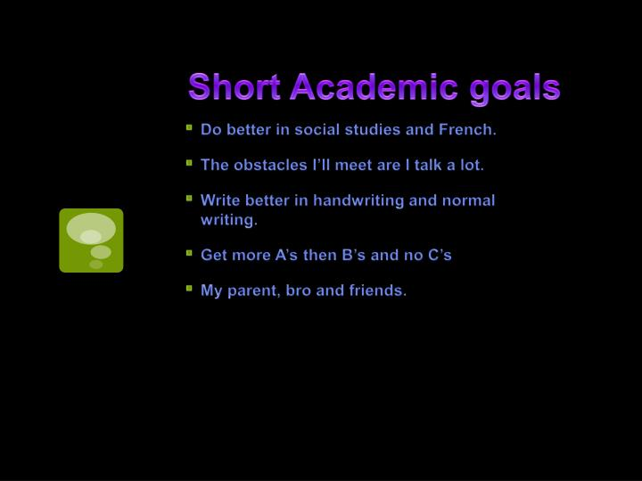 Short Academic goals