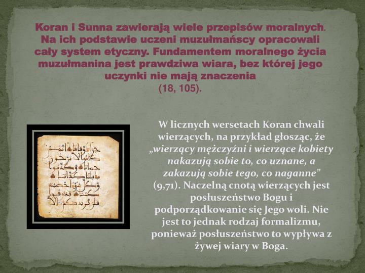 Koran i Sunna zawierają wiele przepisów moralnych